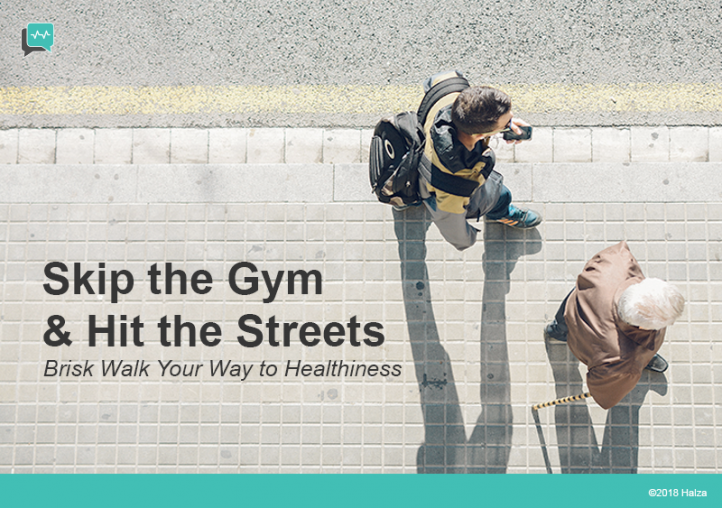 Brisk Walk Your Way to Healthiness