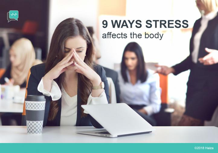 9 Ways Stress Affects The Body