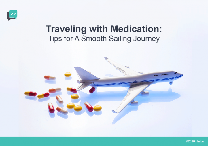 Traveling with Medication – Tips for A Smooth Sailing Journey