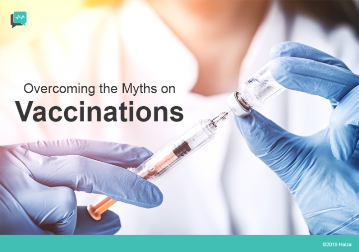 Vaccinations – Overcoming the Myths