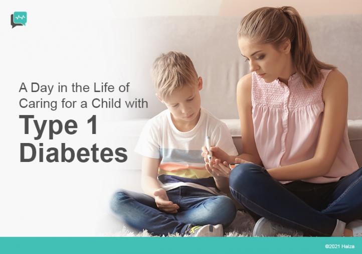 Caring for A Child with Type 1 Diabetes
