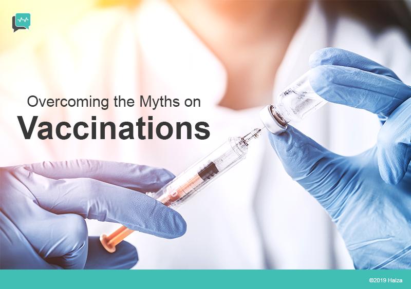 vaccinations immunization myths halza digital health