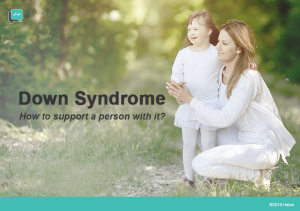 How to be supportive of a person with Down syndrome?