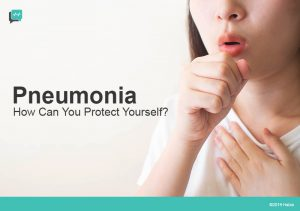 Pneumonia: How Can You Protect Yourself?