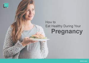 How to Eat Healthy When You're Pregnant