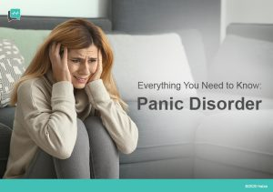 Panic Disorder - Everything You Need to Know