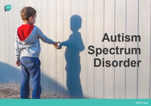 Autism Spectrum Disorder – Everything You Need to Know