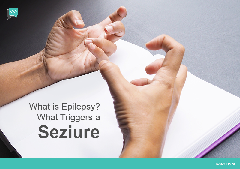 what is epilepsy seizures triggers causes treatment diagnosis halza digital health