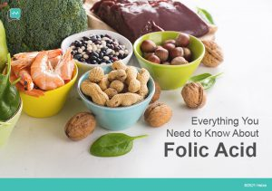 What is Folic Acid? Everything You Need to Know About the Vitamin
