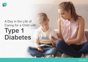 A Day in the Life of Caring for A Child with Type 1 Diabetes
