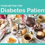 6 Food Myths For Diabetes Patients, Debunked